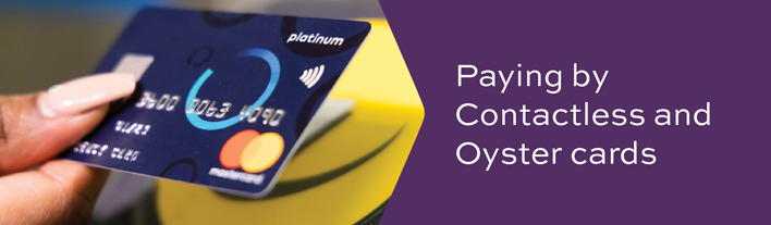 Oyster and Contactless Payment